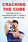 Cracking the Cube: Going Slow to Go F...