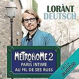 Métronome. Paris intime au fil de ses rues - Métronome 2 - Format Téléchargement Audio - 19,95 €