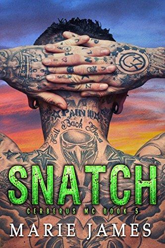 Snatch: Cerberus MC Book 5 (English Edition) (Essen Mm)