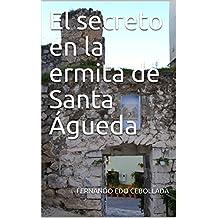 El secreto en la ermita de Santa Águeda