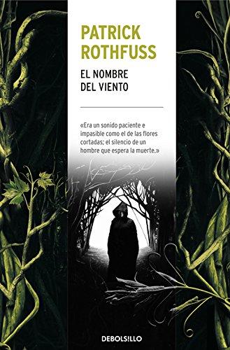 EL NOMBRE DEL VIENTO (CRONICA DEL ASESINO DE REYES 1)