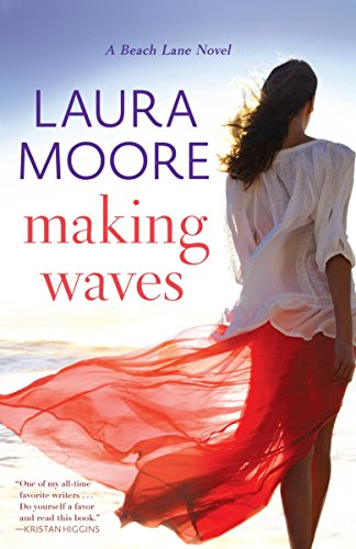 Making Waves: A Beach Lane Novel by [Moore, Laura]