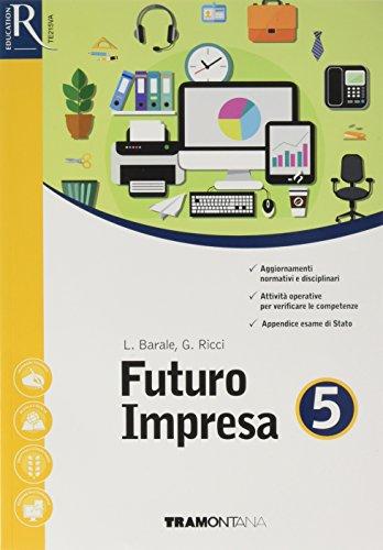 Futuro impresa più. Per le Scuole superiori. Con e-book. Con 2 espansione online: 5