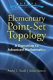Elementary Point-Set Topology: A Transition to Advanced Mathematics (Aurora: Dover Modern Math Originals) - Andre L. Yandl, Adam Bowers