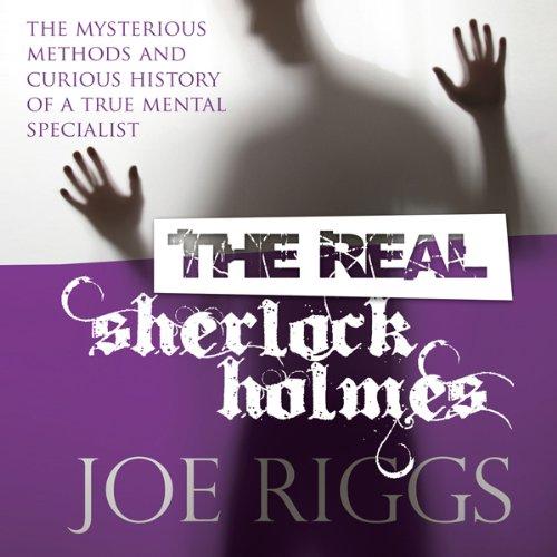 The Real Sherlock Holmes  Audiolibri