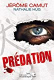 Prédation (THRILLER) (French Edition)