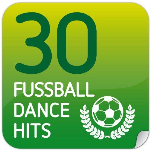 30 Fussball Dance Hits