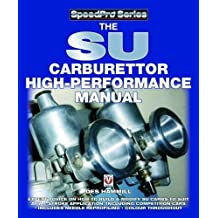 The Su Carburettor High Performance Manual (Speedpro)