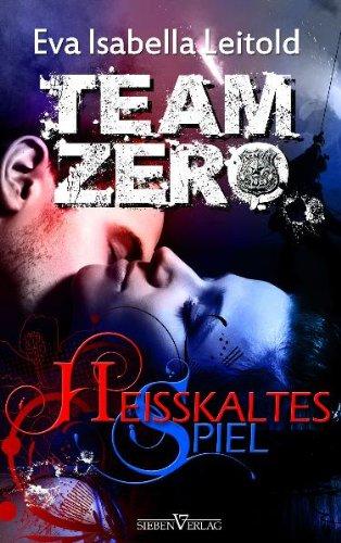 Heißkaltes Spiel: Team Zero 01