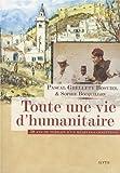 Toute une vie d'humanitaire - 50 ans de terrain d'un médecin-carnettiste