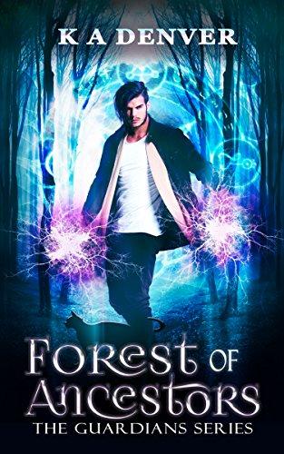 Forest of Ancestors: The Guardians (English Edition) eBook: Denver ...