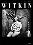 Joel-Peter Witkin: A Retrospective by Germano Celant (1996-01-01)