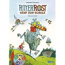 Ritter Rost geht zur Schule: Buch mit CD