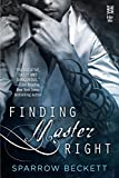 Finding Master Right (Masters Unleashed)