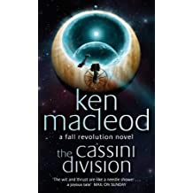The Cassini Division: Book Three: The  Fall Revolution Series (Fall Revolutions 3)