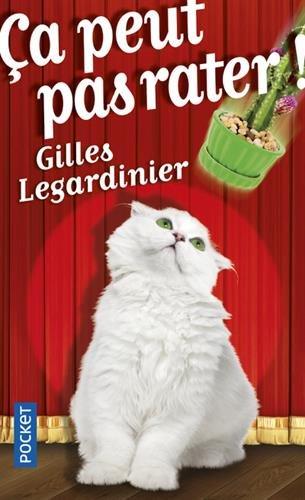 Ca peut pas rater (Pocket) por Gilles Legardinier