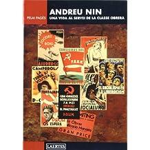 Andreu Nin: Una vida al servei de la classe obrera (Laertes català)