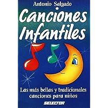 Canciones Infantiles: Las Mas Bellas Canciones Para Ninos