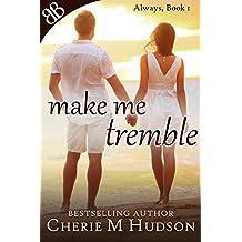Make Me Tremble (Always Book 1) (English Edition)