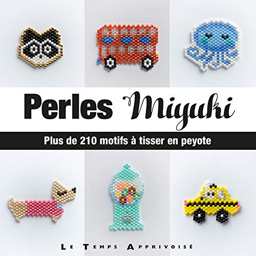 Perles Miyuki - Plus de 210 motifs à tisser en Peyote