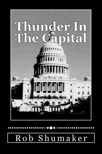 Thunder In The Capital: Volume 1 (Capital Series)