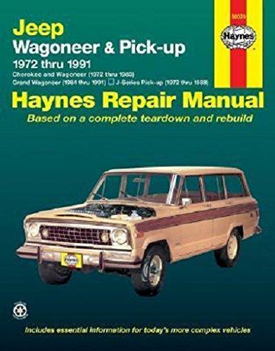 Jeep Wagoneer Automotive Repair Manual, 1972-1991: Grand Wagoneer, Cherokee, J-Series Pick-Up