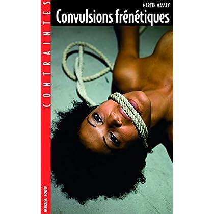 Convulsions frénétiques