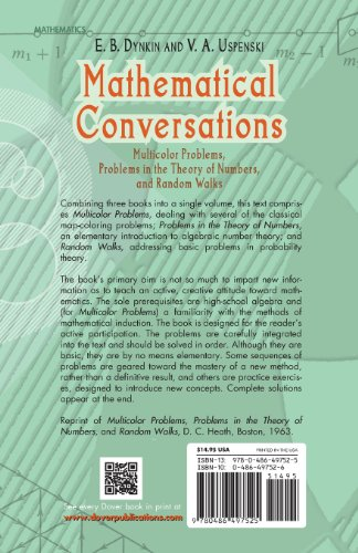 Mathematical Conversations: Multicolor Problems, Problems in the Theory of Numbers, and Random Walks (Dover Books on Mathematics)