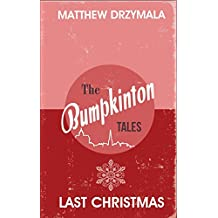 Last Christmas (Book #1) (The Bumpkinton Tales)
