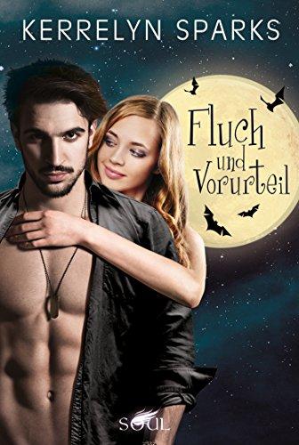 Fluch und Vorurteil: Vampirroman (Love at Stake 13) von [Sparks, Kerrelyn]