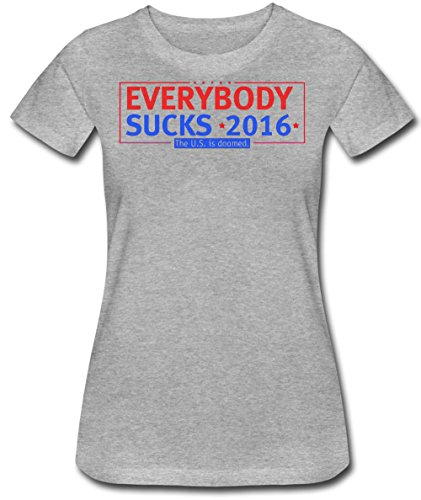 everybody-sucks-2016-the-us-is-doomed-design-womens-t-shirt-extra-large