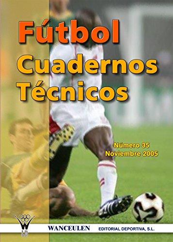 Fútbol: Cuaderno Técnico 35 por Varios Autores