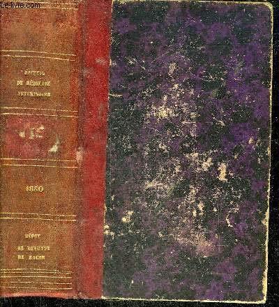 RECUEIL DE MEDECINE VETERINAIRE - TOME VII 6E SERIE LVIIE VOLUME DE LA COLLECTION -