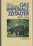 Das imperiale Zeitalter 1875-1914. Sonderausgabe