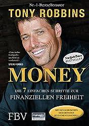 Money: Die 7 einfachen Schritte zur finanziellen Freiheit (German Edition)