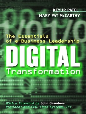 Digital Transformation: The Essentials of e-Business Leadership (English Edition)