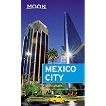 Moon Mexico City (Travel Guide) (English Edition)