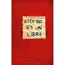 Esto no es un libro (Libros Singulares)