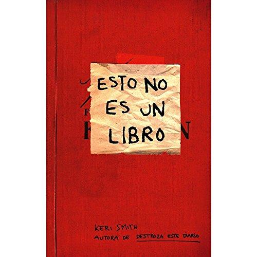 Esto no es un libro (Libros Singulares) por Keri Smith