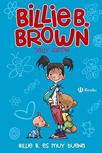 Billie B. Brown, 5. Billie B. es muy buena (Castellano - A Partir De 6 Años - Personajes Y Series - Billie B. Brown) por Sally Rippin