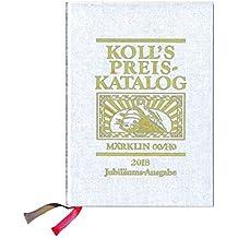 Koll's Preiskatalog: Märklin 00/H0, Gesamtausgabe 2018 Liebhaberpreise für Triebfahrzeuge, Wagen, Zubehör etc. Eisenbahnammeln leicht gemacht