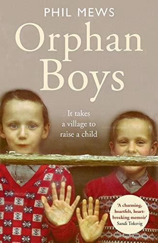 Orphan Boys - It Takes a Village to Raise a Child por Phil Mews