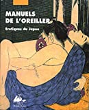 Manuels de l'oreiller. Erotiques du Japon