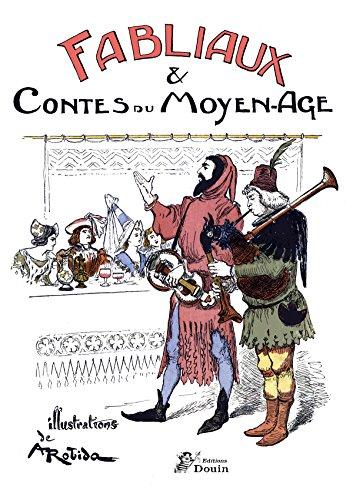 Fabliaux et Contes du Moyen-Age