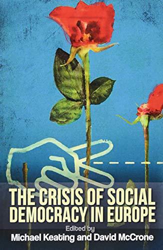 Crisis of Social Democracy in Europe por Michael Keating