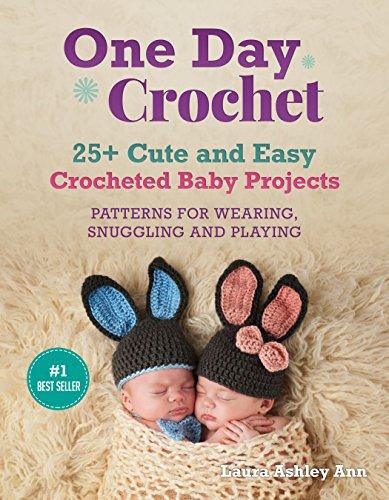 Descargar Pdf One Day Crochet 25 Easy And Cute Baby Crocheted