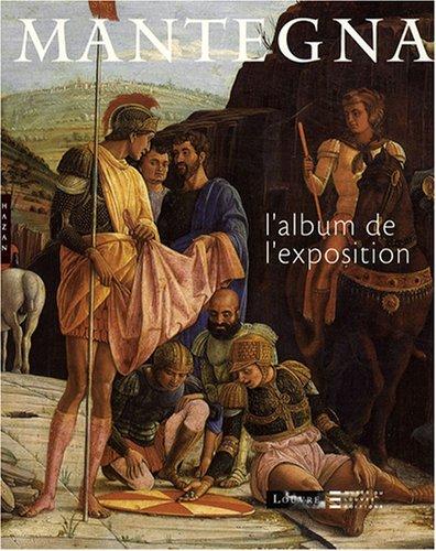 Mantegna : L'album de l'exposition