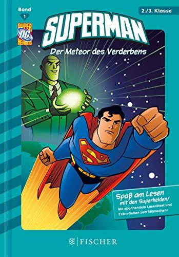 Superman: Der Meteor des Verderbens: Fischer. Nur für Jungs