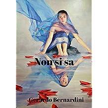 Non si sa (Italian Edition)