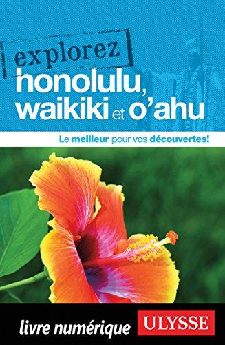 Descargar Libro Explorez Honolulu, Waikiki et O'ahu de Collectif